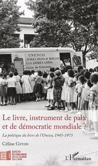 Couverture Le livre, instrument de paix et de démocratie mondiale ?