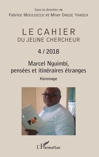 Couverture Marcel Nguimbi, pensées et itinéraires étranges