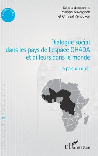Couverture Dialogue social dans les pays de l'espace OHADA et ailleurs dans le monde