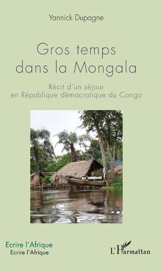 Couverture Gros temps dans la Mongala