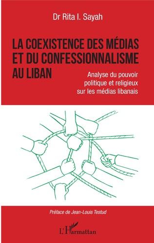 Couverture La coexistence des médias et du confessionnalisme au Liban