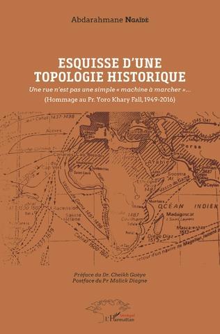 Couverture Esquisse d'une topologie historique
