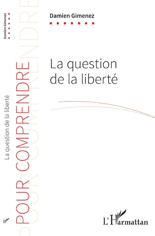 Couverture La question de la liberté