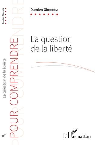 Couverture La question de la liberté