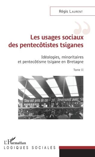 Couverture Les usages sociaux des pentecôtistes tsiganes