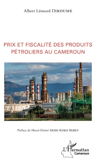 Couverture Prix et fiscalité des produits pétroliers au Cameroun