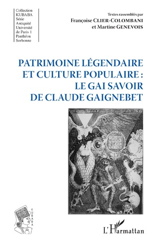 Couverture Patrimoine légendaire et culture populaire : le gai savoir de Claude Gaignebet