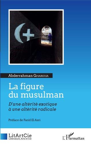 Couverture La figure du musulman