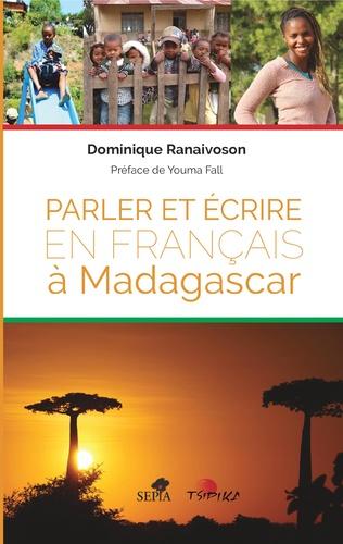 Couverture Parler et écrire en français à Madagascar