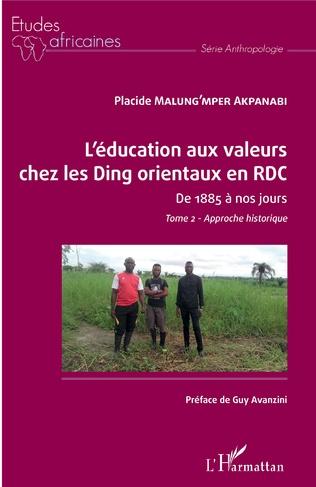 Couverture L'éducation aux valeurs chez les Ding orientaux en RDC Tome 2