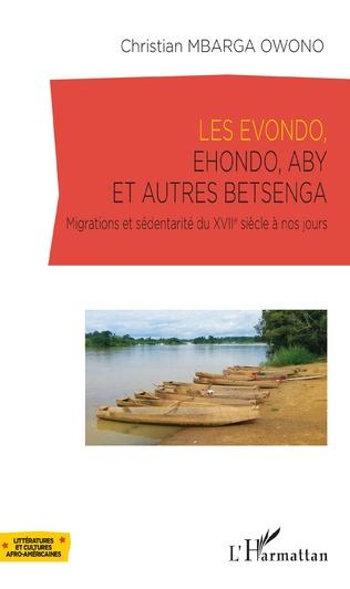 Couverture Les Evondo, Ehondo, Aby et autres Betsenga