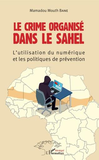 Couverture Le crime organisé dans le Sahel