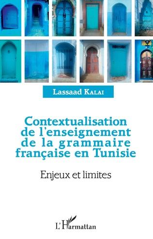 Couverture Contextualisation de l'enseignement de la grammaire française et Tunisie