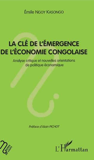 Couverture La clé de l'émergence de l'économie congolaise