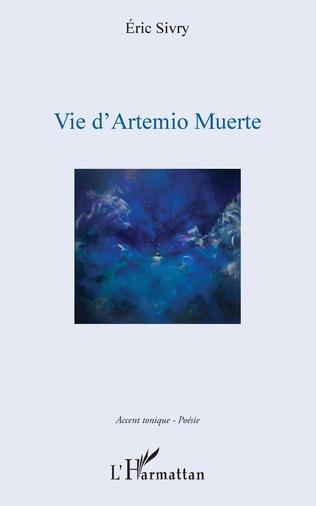 Couverture Vie d'Artemio Muerte