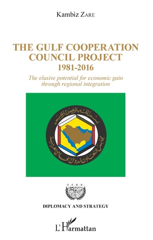 Couverture The Gulf Cooperation Council Project