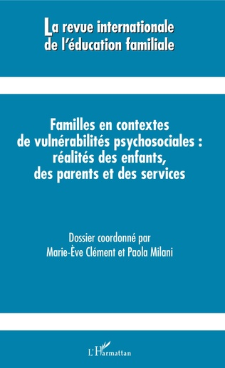 Couverture Familles en contextes de vulnérabilités psychosociales : réalités des enfants, des parents et des services