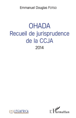 Couverture OHADA Recueil de jurisprudence de la CCJA 2014