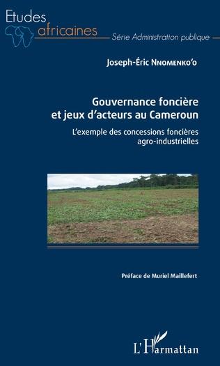 Couverture Gouvernance foncière et jeux d'acteurs au Cameroun