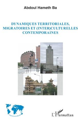 Couverture Dynamiques territoriales, migratoires et (inter)culturelles contemporaines