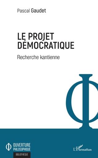 Couverture Le projet démocratique
