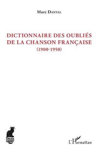 Couverture Dictionnaire des oubliés de la chanson française