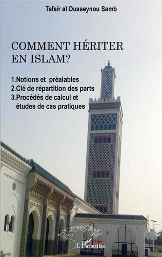 Couverture Comment hériter en Islam ?