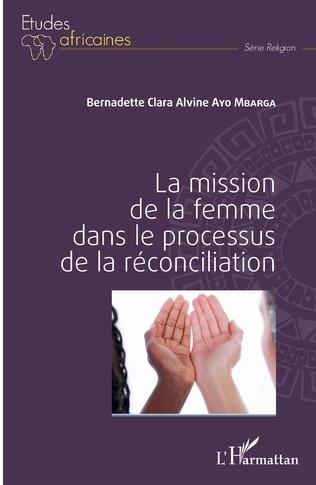 Couverture La mission de la femme dans le processus de la réconciliation