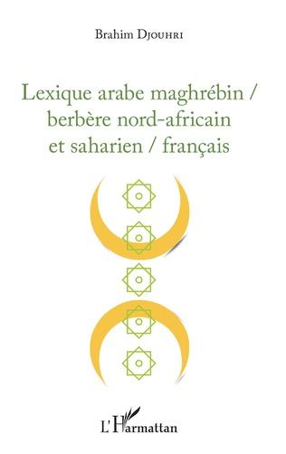 Couverture Lexique arabe maghrébin / berbère nord-africain et saharien / français