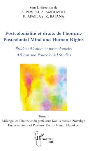 Couverture Postcolonialité et droits de l'homme. Etudes africaines et postcoloniales Tome 1