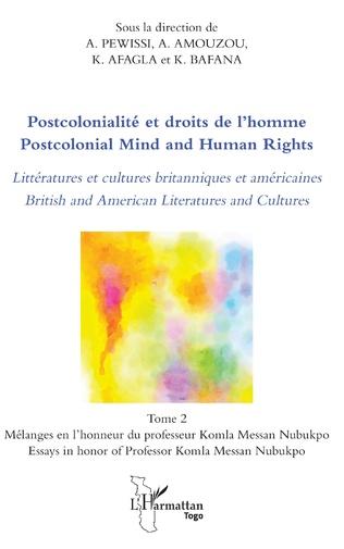 Couverture Postcolonialité et droits de l'homme. Littératures et cultures britanniques et américaines Tome 2