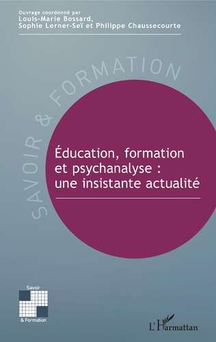 Couverture Éducation, formation et psychanalyse : une insistante actualité
