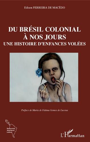 Couverture Du Brésil colonial à nos jours