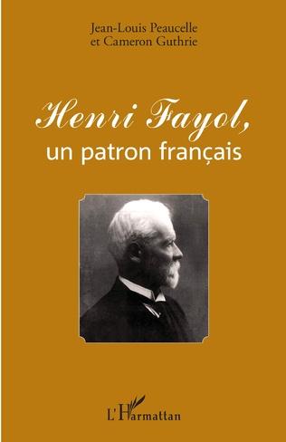 Couverture Henri Fayol, un patron français