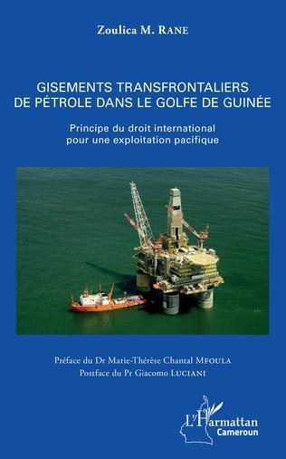 Couverture Gisements transfrontaliers de pétrole dans le golfe de Guinée
