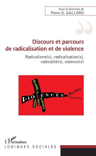 Couverture Discours et parcours de radicalisation et de violence