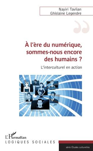 Couverture A l'ère du numérique, sommes-nous encore des humains ?