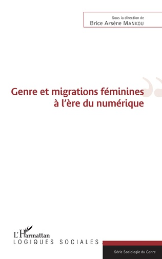 Couverture Genre et migrations féminines à l'ère du numérique