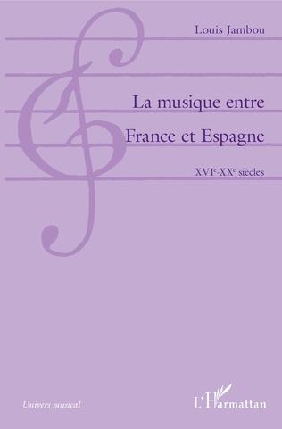 Couverture La musique entre France et Espagne