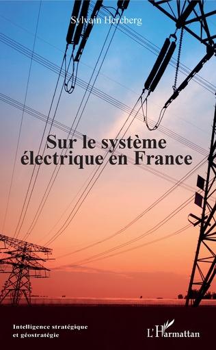 Couverture Sur le système électrique en France