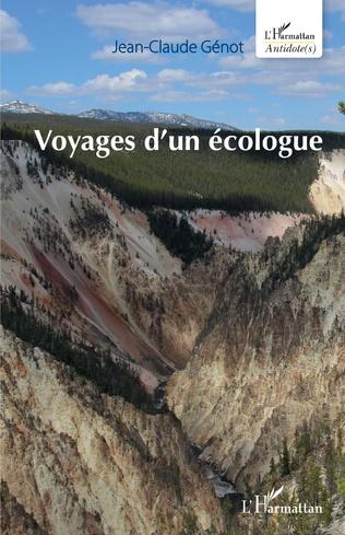 Couverture Voyages d'un écologue