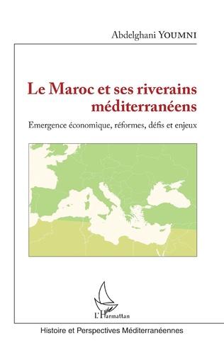 Couverture Le Maroc et ses riverains méditerranéens