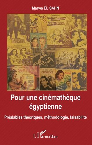 Couverture Pour une cinémathèque égyptienne