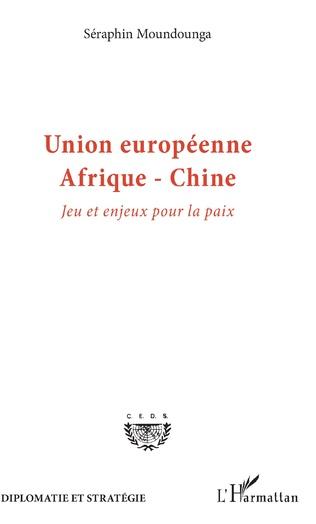 Couverture Union européenne Afrique-Chine