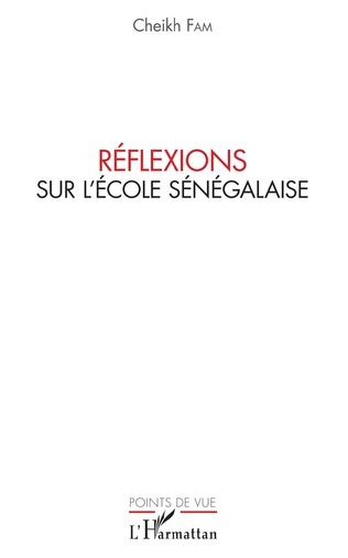 Couverture Réflexions sur l'école sénégalaise