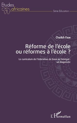 Couverture Réforme de l'école ou réformes à l'école ?