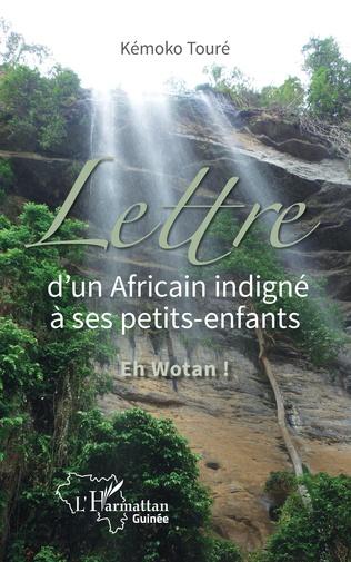 Couverture Lettre d'un Africain indigné à ses petits-enfants