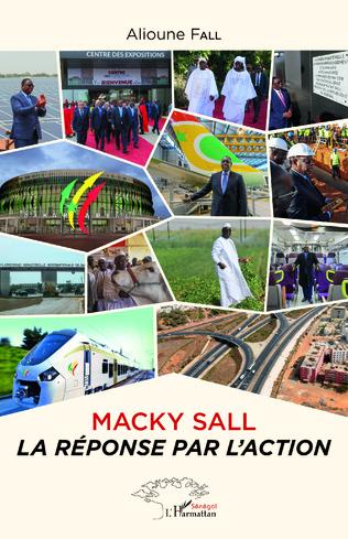 Couverture Macky Sall la réponse par l'action