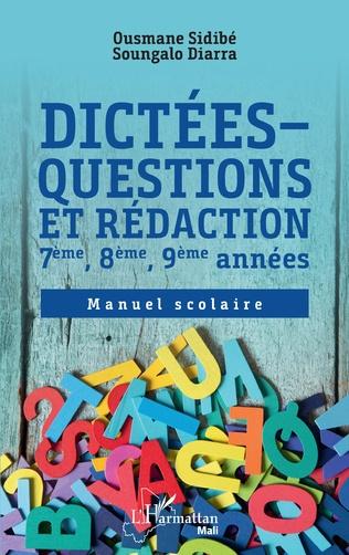 Couverture Dictées - questions et rédaction 7ème, 8ème, 9ème années