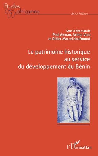 Couverture Le patrimoine historique au service du développement du Bénin